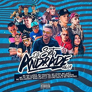 Set DJ Andrade, Vol. 1 (feat. MC Bin Laden, Mc Pikachu, MC Dudu, Mc Jhey, MC 2K, Mc Gudan, Mc Fioti, Mc Rafa 22, Mc Brankim, Mc Boladinho, Nina Capelly, Os Cretinos & Mc Moikano)