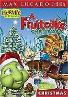 Hermie & Friends: A Fruitcake Christmas [DVD]
