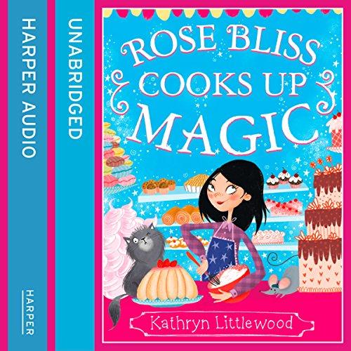 Rose Bliss Cooks up Magic Titelbild