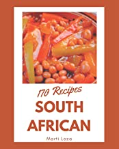 170 South African Recipes: South African Cookbook - Your Best Friend Forever