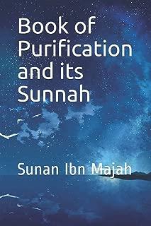 Book of Purification and its Sunnah: Sunan Ibn Majah