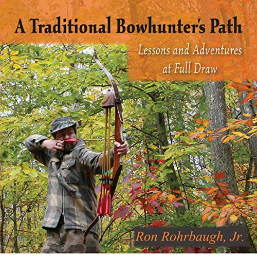 A Traditional Bowhunter's Path audiobook cover art