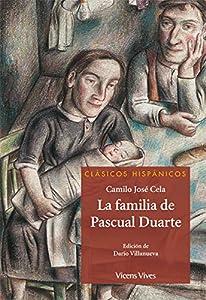 La Familia De Pascual Duarte (Clásicos Hispánicos)
