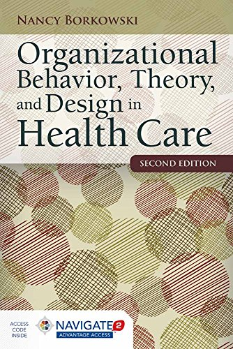 Compare Textbook Prices for Organizational Behavior, Theory, and Design in Health Care 2 Edition ISBN 9781284050882 by Borkowski, Nancy