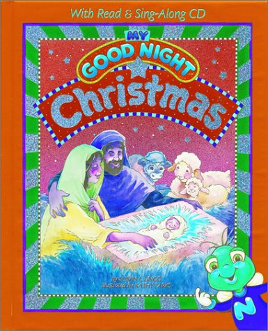 My Good Night Christmas: With Read & Sing-Along Cd