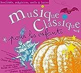 Musique Classique pour les enfants - Sorcières, Magiciens, Trolls et Lutins