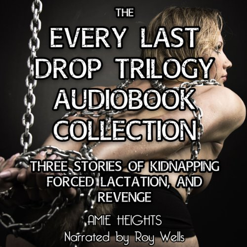 The Every Last Drop Trilogy audiobook cover art