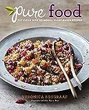 Pure Food Cookbook by Veronica Bosgraaf