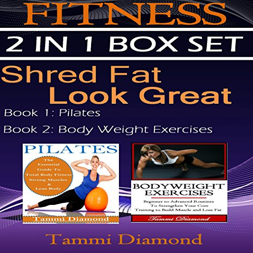 Shred Fat, Look Great: Fitness 2-in-1 Box Set audiobook cover art