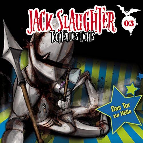 Das Tor zur Hölle (Jack Slaughter - Tochter des Lichts 3) Titelbild