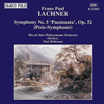 Lachner: Symphony No. 5, 'Passionata'