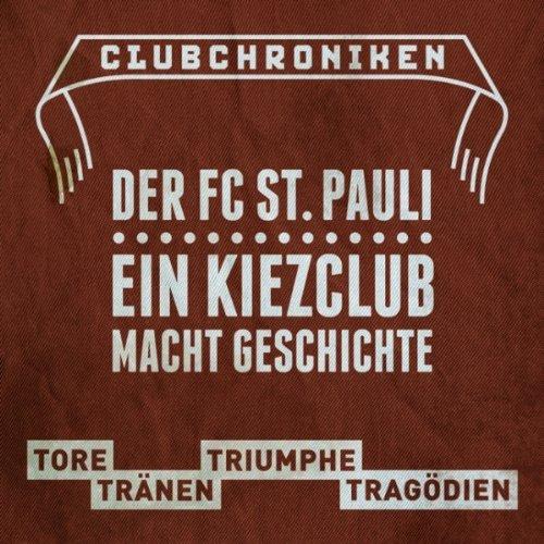 Club Chroniken: Der FC St. Pauli Titelbild
