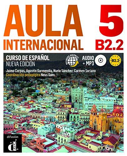 Aula internacional. Libro del alumno. Con espansione online. Con CD Audio. Per le Scuole superiori [Lingua spagnola]: Libro del alumno + ejercicios + CD 5 (B2.2: Vol. 5