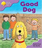 Oxford Reading Tree: Stage 1+: First Phonics: Good Dog