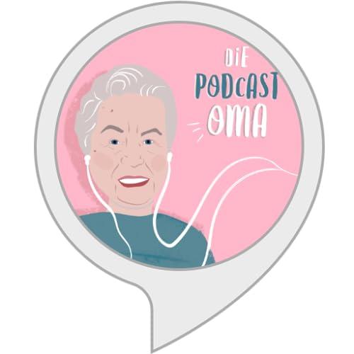 Die Podcast-Oma