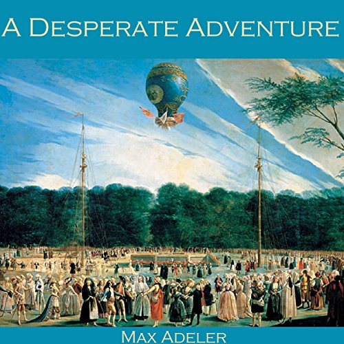 A Desperate Adventure audiobook cover art