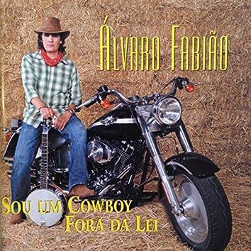 Sou um Cowboy Fora da Lei