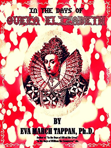 In the Days of Queen Elizabeth (English Edition)