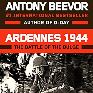 Ardennes 1944     The Battle of the Bulge              Written by:                                                                                                                                 Antony Beevor                               Narrated by:                                                                                                                                 Sean Barrett                      Length: 14 hrs and 34 mins     4 ratings     Overall 4.8