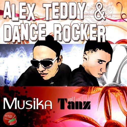 Alex Teddy, Dance Rocker