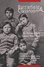 Battlefield and Classroom: Four Decades with the American Indian, 1867–1904