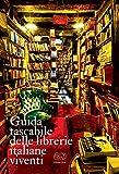 Guida tascabile delle librerie italiane viventi...