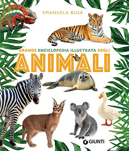 Grande enciclopedia illustrata degli animali