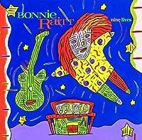 Nine Lives by Bonnie Raitt (2001-10-16)