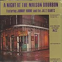 Night At The Maison Bourbon