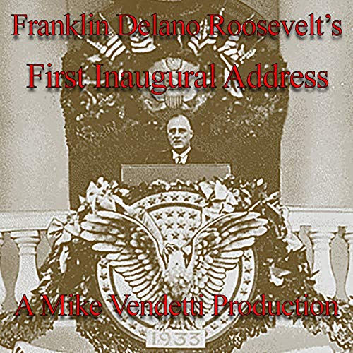 『Franklin Delano Roosevelt's First Inaugural Address』のカバーアート