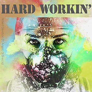 Hard Workin' (feat. Angelo Di Braccio)