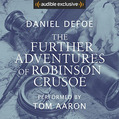 The Further Adventures of Robinson Crusoe audiobook cover art