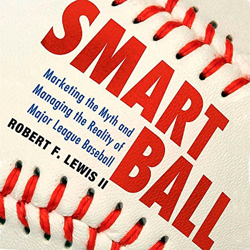 Smart Ball Audiobook By Robert F. Lewis II cover art
