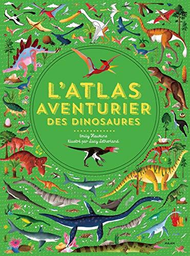 L'Atlas aventurier des dinosaures