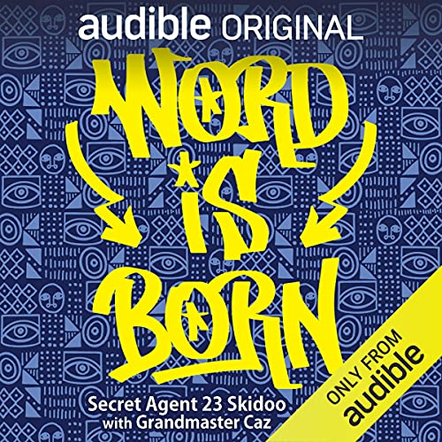 Word is Born Audiobook By Secret Agent 23 Skidoo cover art