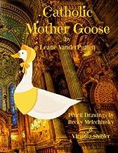 Catholic Mother Goose: Short Poems for Catholic Children