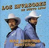 Mas Corridos Nortenos by Los Invasores De Nuevo Leon