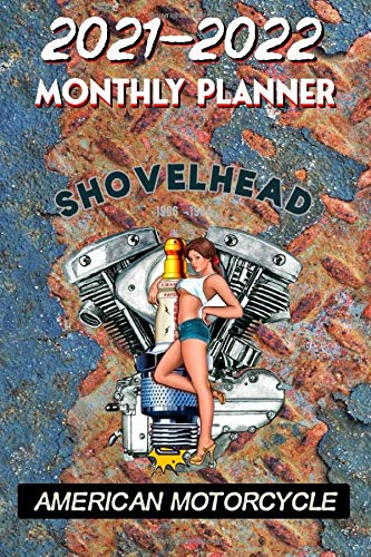2021 - 2022 Monthly Planner: Harley Davidson Old School Shovelhead American Motorcycle 1966-1984- Pinup Hot Rod Girl