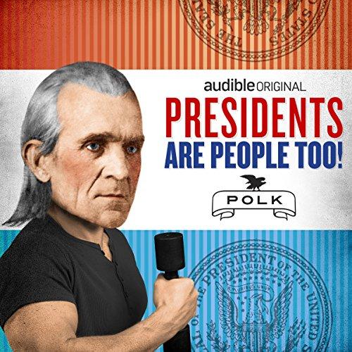 Ep. 1: James K. Polk cover art