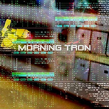 Morning Tron