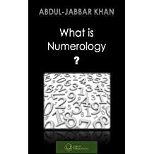 What Is Numerology By Abdul Jabbar Khan