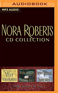 Nora Roberts - Collection: The Villa & Midnight Bayou & Three Fates