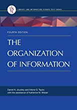 The Organization of Information (Library and Information Science)