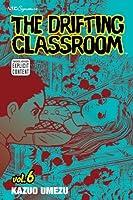 The Drifting Classroom, Vol. 6 (6)