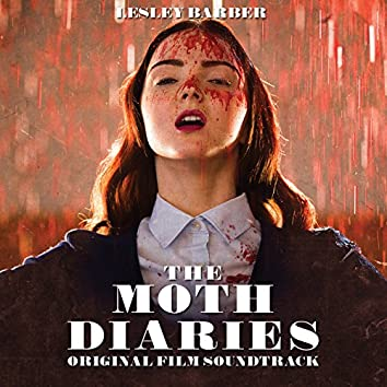 The Moth Diaries (Original Motion Picture Soundtrack)