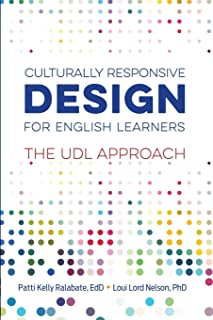 Culturally Responsive Design for English Learners: The UDL Approach