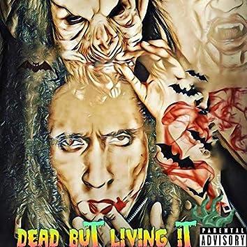 Dead but Living IT