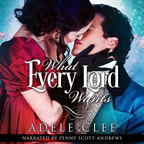What Every Lord Wants audiobook cover art