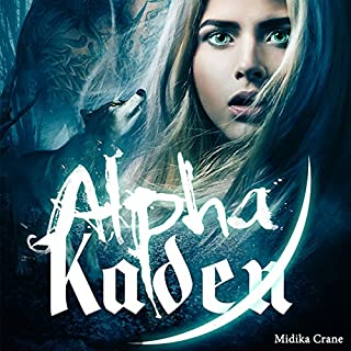 Alpha Kaden                   By:                                                                                                                                 Midika Crane                               Narrated by:                                                                                                                                 Victoria Rodriguez                      Length: 7 hrs and 18 mins     1 rating     Overall 5.0