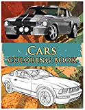 Cars Coloring Book: Coloring Book For Kids & Adults, Classic Cars, Cars, and Motorcycle